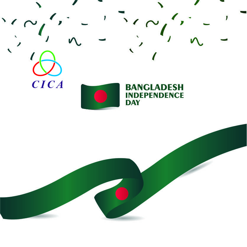 Happy Independence Day of the People's Republic of Bangladesh ! The CICA Secretariat extends warmest congratulations and wishes peace, happiness and great success to the people of Bangladesh!