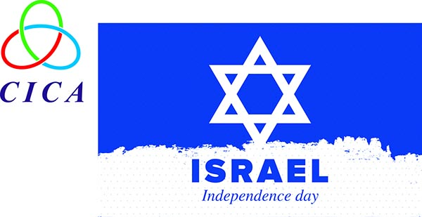 On behalf of the СICA Secretariat please accept warm congratulations and best wishes to the people of Israel on the happy occasion of the Independence Day!